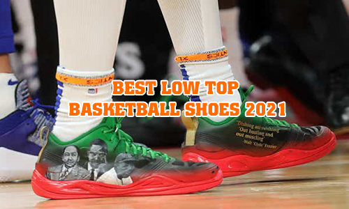 Best low top basketball shoes 2021